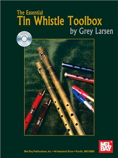 The Essential Tin Whistle Toolbox Books and CDs | Tin Whistle