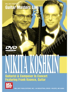 Nikita Koshkin Guitarist & Composer: In Concert DVDs / Videos | Guitar