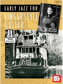 Lasse Johansson: Early Jazz For Fingerstyle Guitar (Book/Online Audio) Books and Digital Audio | Guitar