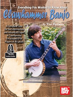 Ken Perlman: Everything You Wanted To Know About Clawhammer Banjo (Book/Online Audio) Books and Digital Audio | Banjo