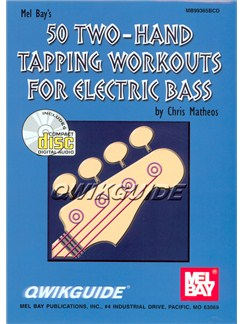 50 Two-Hand Tapping Workouts for Electric Bass QWIKGUIDE Books and CDs | Bass Guitar