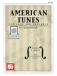 Craig Duncan: American Fiddle Tunes For Solo And Ensemble - Violin 1 & 2 (Book/Online PDF Supplement) Books and Digital Audio | Violin (Duet), Piano Accompaniment (Duet)