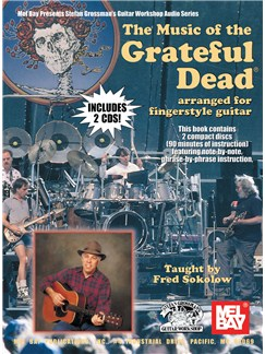 Music Of The Grateful Dead Arranged For Fingerstyle Guitar Books and CDs | Guitar