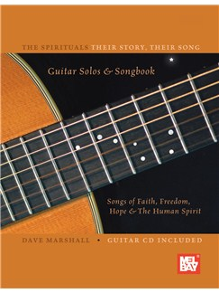 Spirituals:  Their Story, Their Song Books and CDs   Guitar, Guitar Tab