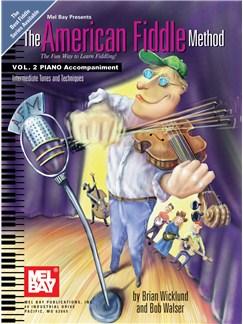 The American Fiddle Method, Volume 2  - Piano Accompaniment Books | Piano