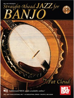 Patrick Cloud: Straight-Ahead Jazz For Banjo Books and CDs | Banjo