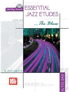 Essential Jazz Etudes..The Blues - Alto Sax Books and CDs | Alto Saxophone