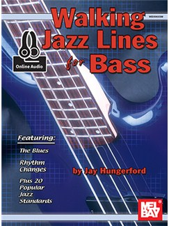 Jay Hungerford: Walking Jazz Lines For Bass (Book/Online Audio) Books and Digital Audio | Bass Guitar