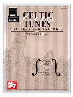 Craig Duncan: Celtic Fiddle Tunes For Solo And Ensemble - Violin 1 And 2 (Book/Online PDF) Books and Digital Audio | Violin (Duet), Piano Accompaniment (Duet)