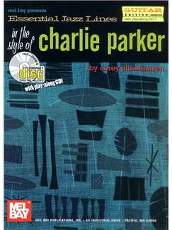 Essential Jazz Lines In The Style of Charlie Parker - Guitar Edition Books and CDs | Guitar