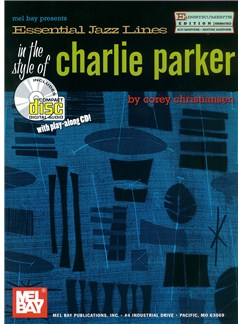 Essential Jazz Lines: The Style of Charlie Parker, Alto Sax Books and CDs | Alto Saxophone