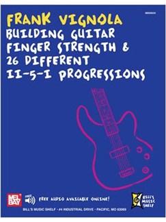 Frank Vignola - Building Guitar FInger Strength Books | Guitar