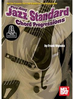 Play-Along Jazz Standard Chord Progressions (Book/Online Audio) Audio Digitale et Livre | Tablature Guitare