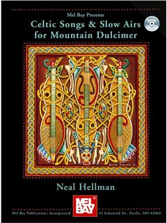 Celtic Songs and Slow Airs for the Mountain Dulcimer Books and CDs | Dulcimer