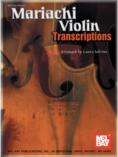 Mariachi Violin Transcriptions Books | Violin