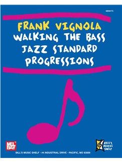 Frank Vignola Walking the Bass Jazz Standard Progressions Books | Bass Guitar