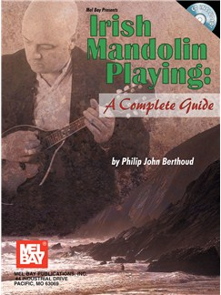 Philip John Berthoud: Irish Mandolin Playing - A Complete Guide Books and CDs | Mandolin