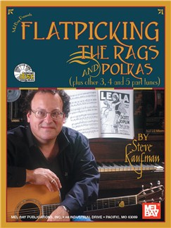 Steve Kaufman: Flatpicking The Rags And Polkas Books and CDs | Guitar