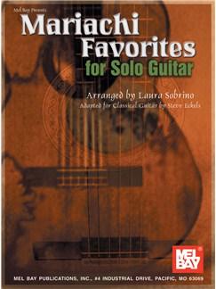 Mariachi Favorites for Solo Guitar Books   Guitar, Guitar Tab