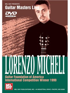 Lorenzo Micheli: Guitar Foundation Of Am Intl Competition Winner 1999 DVDs / Videos | Guitar
