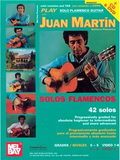 Juan Martin: Play Solo Flamenco Guitar with Juan Martin Vol. 1 Books, CDs and DVDs / Videos | Guitar