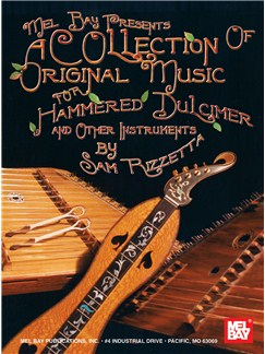 A Collection of Original Music for Hammered Dulcimer & other insts Books | Dulcimer
