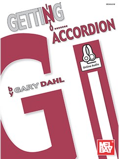 Gary Dahl: Getting Into Accordion (Book/Online Audio) Books and Digital Audio | Accordion