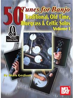 Mark Geslison: 50 Tunes For Banjo, Volume 1 (Book/Online Audio) Books and Digital Audio | Banjo