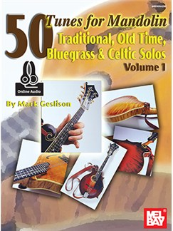 Mark Geslison: 50 Tunes For Mandolin - Volume 1 (Book/Online Audio) Books and Digital Audio | Mandolin