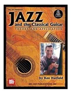 Jazz And The Classical Guitar (Book/CD) Books and CDs | Guitar