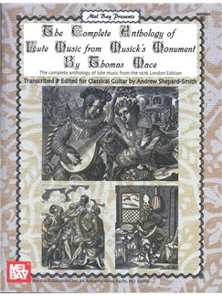 The Complete Anthology of Lute Music from Musick's Monument Books | Guitar
