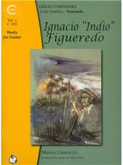 Ignacio Figueredo: Works For Guitar - Volume 1 Books | Classical Guitar