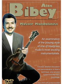 Alan Bibey - Master Mandolinist DVDs / Videos | Mandolin