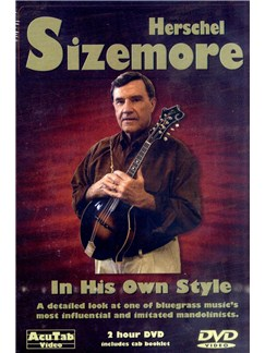 Herschel Sizemore - In His Own Style DVDs / Videos | Mandolin