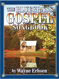 Bluegrass Gospel Songbook Books | All Instruments