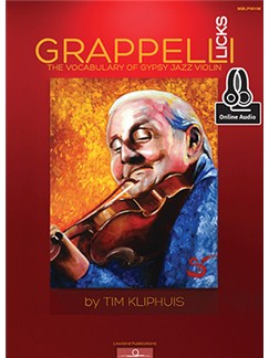 Tim Kliphuis: Grappelli Licks - The Vocabulary of Gypsy Jazz (Book/Online Audio) Bog og Digitale Audio | Violin