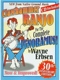 Clawhammer Banjo for the Complete Ignoramus Books and CDs | Banjo