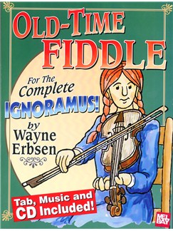 Old-Time Fiddle For the Complete Ignoramus Books and CDs | Violin