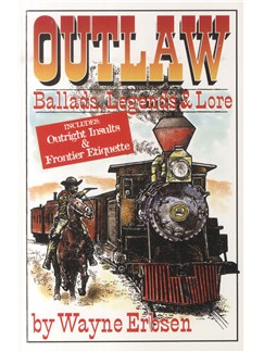 Outlaw Ballads, Legands And Lore Books |