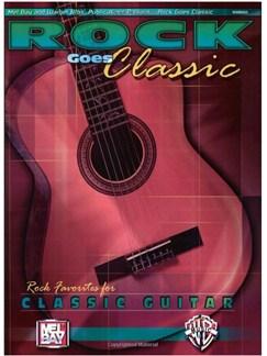 Rock Goes Classic: Rock Favorites For Classic Guitar Books | Guitar, Classical Guitar