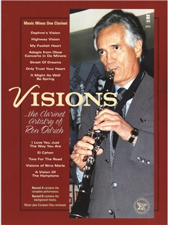Visions: The Clarinet Artistry Of Ron Odrich Books and CDs | Clarinet