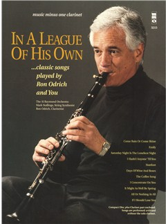 In A League Of His Own: Pop Standards Played By Ron Odrich And You Books and CDs | Clarinet