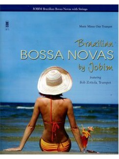 Antonio Carlos Jobim: Brazillian Bossa Novas - Trumpet Books and CDs | Trumpet