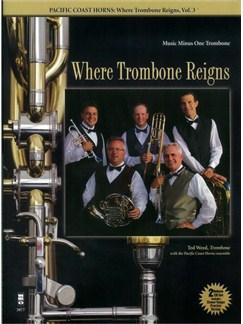 Pacific Coast Horns: Where Trombone Reigns - Volume 3 Books and CDs | Trombone