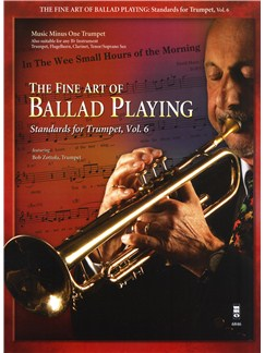 The Fine Art Of Ballad Playing - Standards For Trumpet Volume 6 Books and CDs | Trumpet