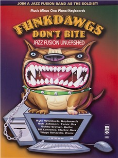 Funkdawgs Don't Bite: Jazz Fusion Unleashed - Keyboard (Book/CD) Books and CDs | Keyboard