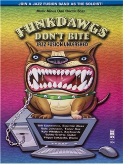 Funkdawgs Don't Bite: Jazz Fusion Unleashed - Bass Guitar (Book/CD) Books and CDs | Bass Guitar
