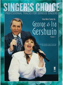 Singer's Choice: Sing More Songs By George & Ira Gershwin - Volume 2 (Book/CD) Books and CDs | Voice