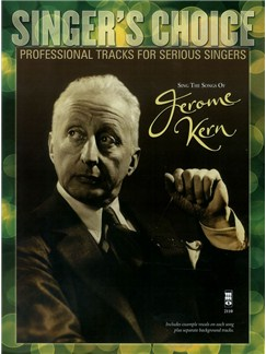 Singer's Choice: Sing The Songs Of Jerome Kern (Book/CD) Books and CDs | Voice