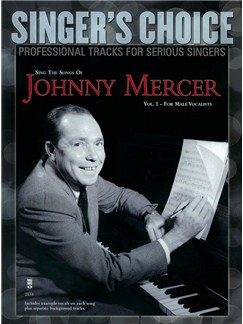 Singer's Choice: Sing The Songs Of Johnny Mercer - Volume 1 (For Male Vocalists) (Book/CD) Books and CDs | Voice